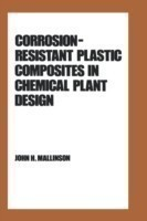 Corrosion-Resistant Plastic Composites in Chemical Plant Design