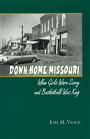 Down Home Missouri When Girls Were Scary and Basketball Was King