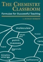 The Chemistry Classroom Formulas for Successful Teaching