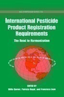 International Pesticide Product Registration Requirements