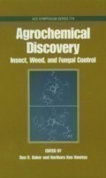 Agrochemical Discovery Insect, Weed and Fungal Control