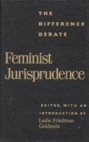 Feminist Jurisprudence The Difference Debate