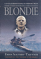 Blondie: Founder of the Sbs and Modern Single Handed Ocean Racing