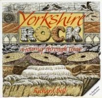Yorkshire Rock A Journey Through Time