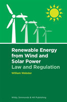 Renewable Energy from Wind and Solar Power: Law and Regulation