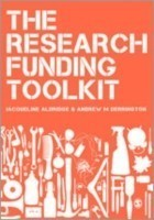 The Research Funding Toolkit How to Plan and Write Successful Grant Applications
