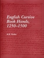 English Cursive Book Hands, 1250-1500