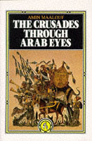 Crusades Through Arab Eyes