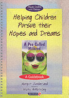 Helping Children Pursue their Hopes and Dreams & A Pea Called Mildred Set