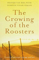 crowing of the roosters