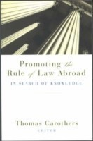 Promoting the Rule of Law Abroad
