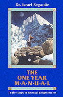 One Year Manual Twelve Steps to Spiritual Enlightenment