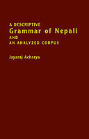 Descriptive Grammar of Nepali and an Analyzed Corpus