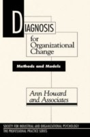 Diagnosis for Organizational Change Methods and Models