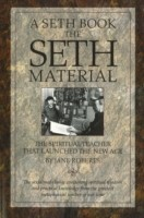 The Seth Material The Spiritual Teacher That Launched the New Age