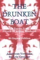 Drunken Boat, 4th Edition and Other Poems From the French of Arthur Rimbaud