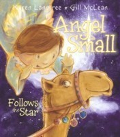 Angel Small Follows the Star