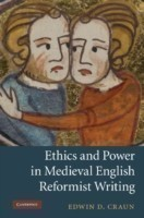 Ethics and Power in Medieval English Reformist Writing