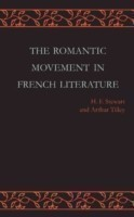 The Romantic Movement in French Literature Traced by a Series of Texts