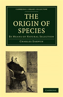The Origin of Species By Means of Natural Selection, or the Preservation of Favoured Races in the Struggle for Life