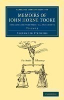 Memoirs of John Horne Tooke: Volume 1