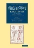 Cambridge Library Collection - Medieval History Chartularium Universitatis Parisiensis