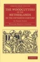 Woodcutters of the Netherlands in the Fifteenth Century