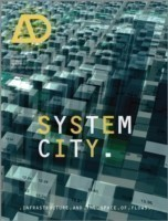 System City Infrastructure and the Space of Flows