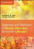 Diagnosis and Treatment of Mental Disorders Across the Lifespan, Second Edition