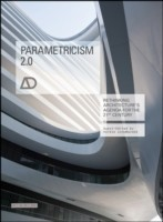 Parametricism 2.0 - Rethinking Architecture's     Agenda for the 21st Century Ad