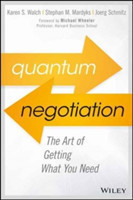 Quantum Negotiation The Art of Getting What You Need