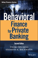 Behavioral Finance for Private Banking From the Art of Advice to the Science of Advice