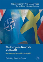 The European Neutrals and NATO Non-alignment, Partnership, Membership?