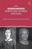 Routledge Introduction to American Women Writers