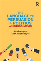 The Language of Persuasion in Politics An introduction