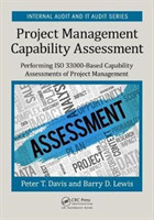 Project Management Capability Assessment Performing ISO 33000-Based Capability Assessments of Project Management