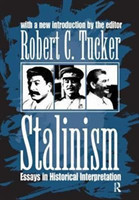 Stalinism Essays in Historical Interpretation