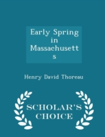 Early Spring in Massachusetts - Scholar's Choice Edition