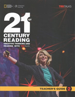 21st Century Reading 2: Creative Thinking and Reading with TED Talks Teacher's Guide