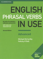 English Phrasal Verbs in Use Advanced Book with Answers: Vocabulary Reference and Practice Vocabulary Reference and Practice