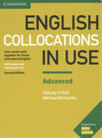 English Collocations in Use Advanced Book with Answers: How Words Work Together for Fluent and Natur How Words Work Together for Fluent and Natural English