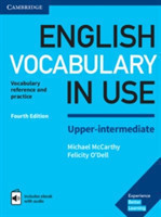 English Vocabulary in Use Upper-Intermediate Book with Answers and Enhanced eBook: Vocabulary Refere Vocabulary Reference and Practice