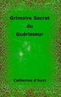 Grimoire Secret Du Guerisseur