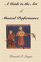 Guide to the Art of Musical Performance