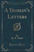 A Yeoman's Letters (Classic Reprint)
