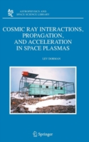 Cosmic Ray Interactions, Propagation, and Acceleration in Space Plasmas