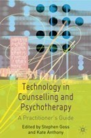Technology in Counselling and Psychotherapy A Practitioner's Guide