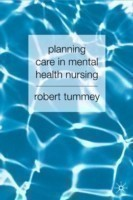 Planning Care in Mental Health Nursing