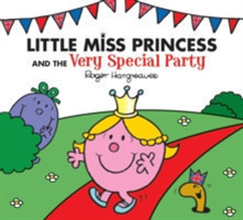 Hargreaves, Roger - Little Miss Princess and the Very Special Party