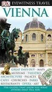 Dk Vienna Eyewitness Travel Guide